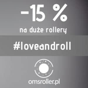 OMS Roller promocja LoveAndRoll