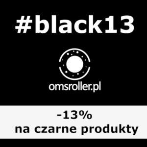 Promocja Black13 na OMS Roller